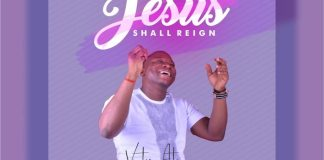 Jesus Shall Reign By Victor Atenaga Is Out for Free Download