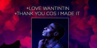 Gospel Music: Love Wantintin And Thank You Cos I Made It - Philip Wilson | AmenRadio.net