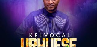 Gospel Music: Urhuese [Thank you] - Kelvocal   AmenRadio.net