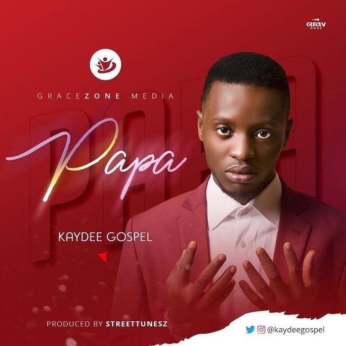 Papa - Kaydee Gospel