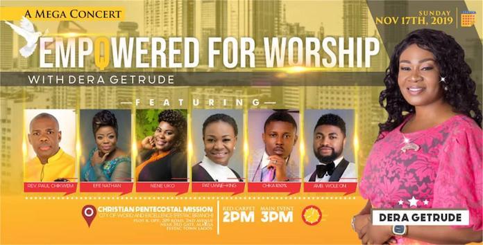 Empowered For Worship (Mega Concert) - Dera Getrude