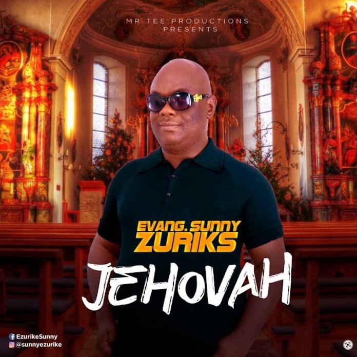 Jehovah - Evang. Sunny Zuriks