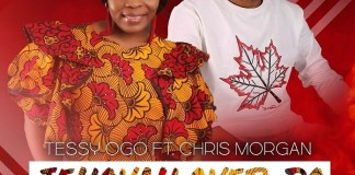 Download: Jehovah Over-Do - Tessy Ogo feat. Chris Morgan