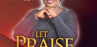 Let Praise Arise - Taffi Adelanwa | Download Mp3