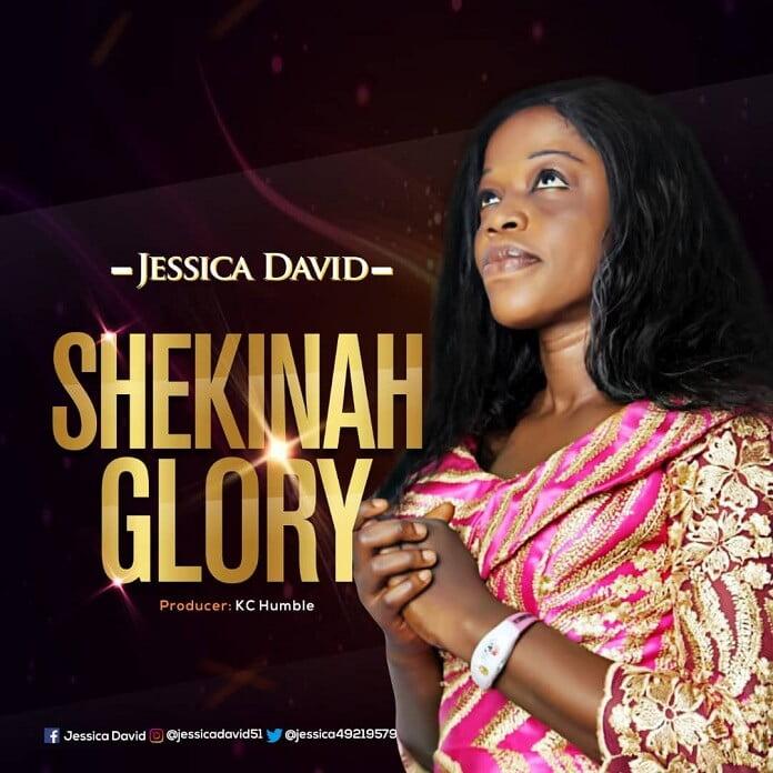 Download: Shekinah Glory - Jesicca David