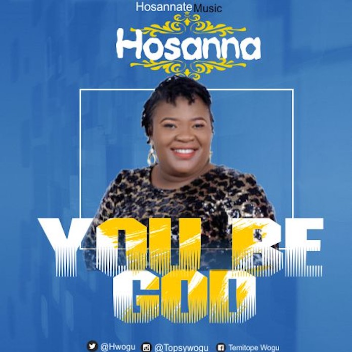 You Be God - Hosanna