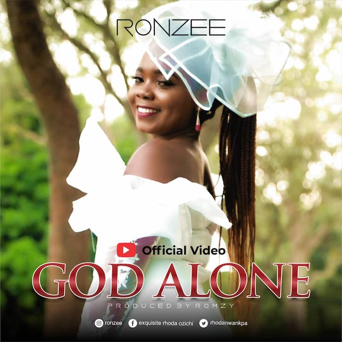 Download: God Alone - Ronzee | Gos