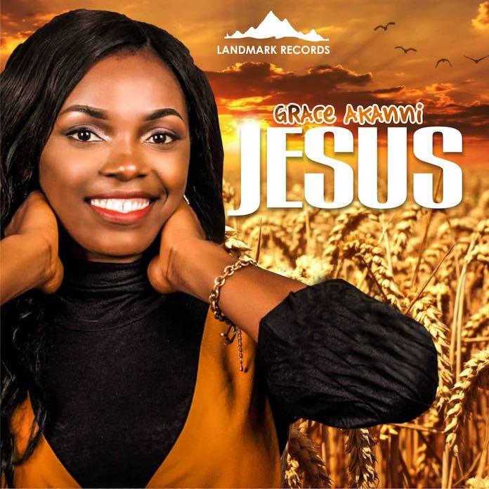 Download: Jesus - Grace Akanni | Gospel Songs Mp3