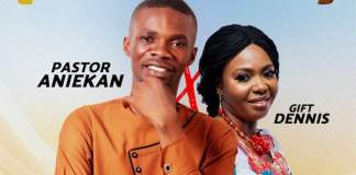 Download: Okaka (The reprise) - Pastor Aniekan feat. Gift Dennis   Gospel Songs Mp3