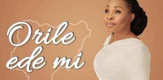 Free Download: Orile Ede Mi - Tope Alabi   Gospel Songs Mp3 Video