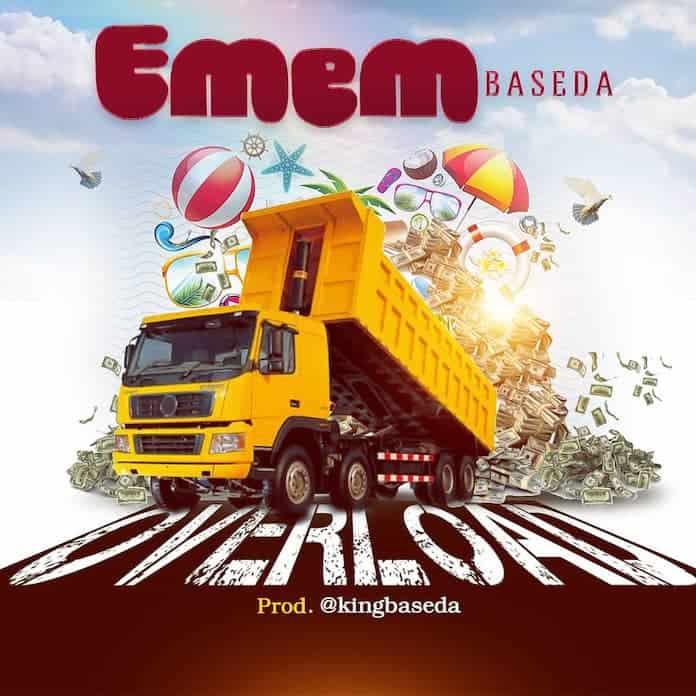 Download: Overload - Emem Baseda | Gospel Songs Mp3 Lyrics