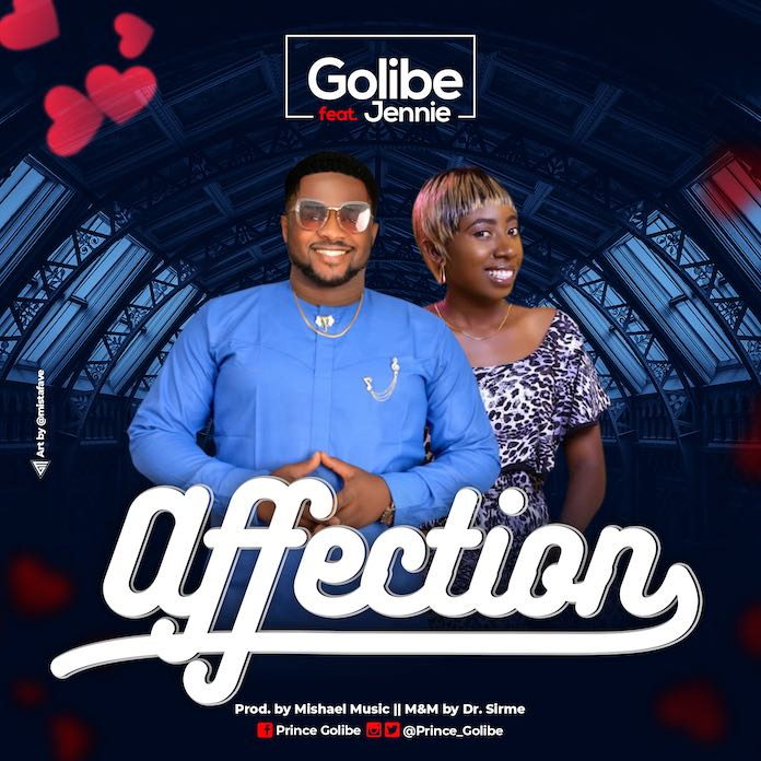 Download: Affection - Golibe feat. Jennie | Gospel Songs Mp3