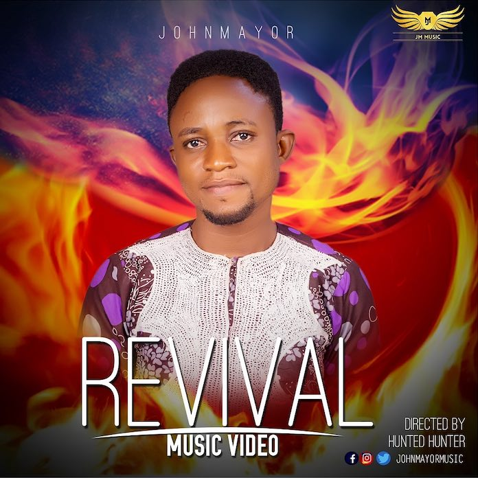 Official Video: Revival - John Mayor | Gospel Songs MP3