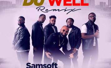 Download Video + Lyrics: Du Well Remix - Samsoft feat. Men of God's Heart | Gospel Songs Mp3 2020