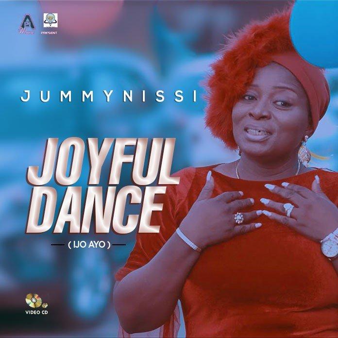 Download Video: Joyful Dance - JummyNissi | Gospel Songs Mp3 Music