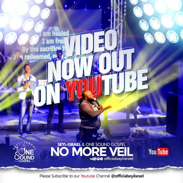 Download Video: No More Veil - Seyi Israel & One Sound Gospel | Gospel Songs 2020