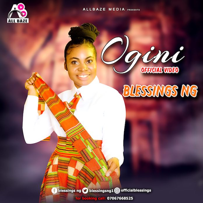 Download Mp3: Ogini - Blessings Ng | Gospel Songs 2020