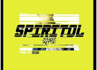Download: Spiritol - Joulez Alton | Gospel Songs Mp3