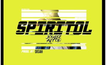 Download: Spiritol - Joulez Alton | Gospel Songs Mp3