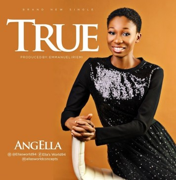 Download + Lyrics: True - AngElla | Gospel Songs Mp3