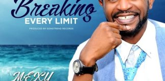Download Lyrics: Breaking Every Limit - Mexy | Gospel Music Songs Mp3