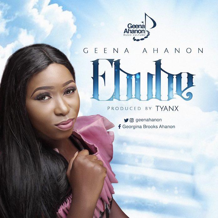 Download Lyrics: Ebube - Geena Ahanon | Gospel Songs Mp3 Music