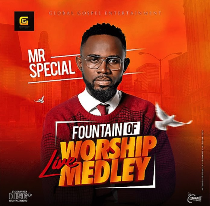 Download: Fountain of Life Worship Medley - Mr Special   Igbo Gospel Songs Mp3 Music