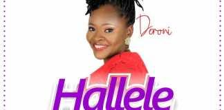 Download Lyrics + Lyric Video: Hallele - Deroni | Gospel Songs Mp3 Music