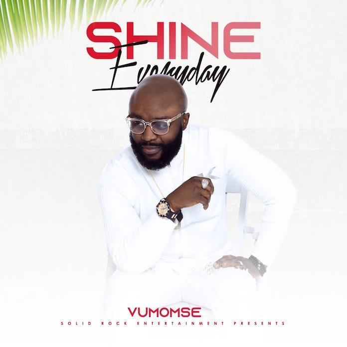 Download Lyrics: Shine Everyday - Vumomsé | Gospel Songs Mp3 Music