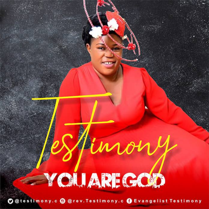 Download: You Are God - Testimony | Gospel Music Mp3 Songs