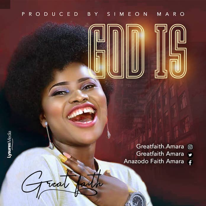 Download: God Is - GreatFaith | Gospel Music Mp3 Songs