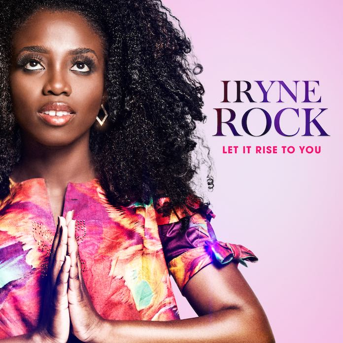 Video + Mp3: Let It Rise To You - Iryne Rock