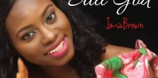 Lyrics + Mp3: Still God - Ima Brown