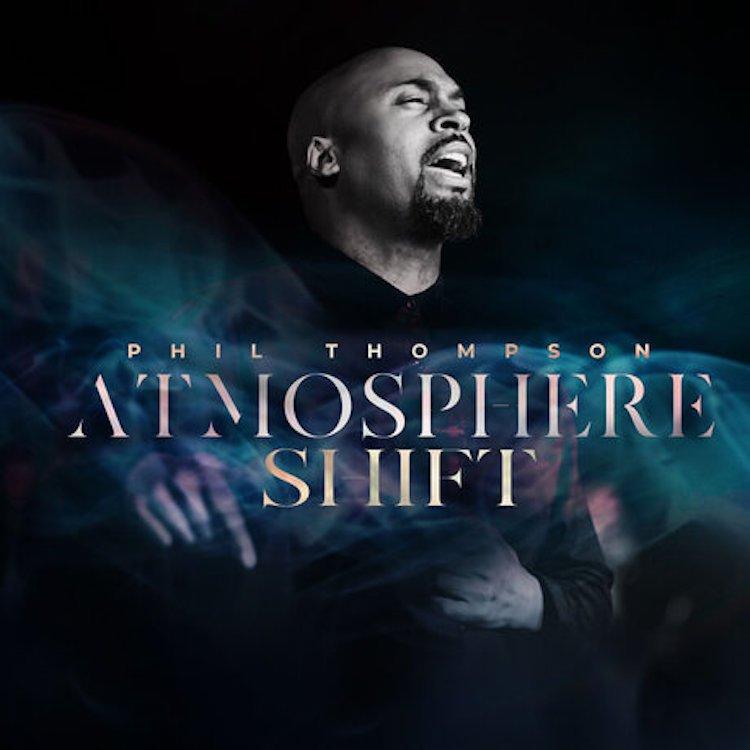 Atmosphere Shift - Phil Thompson