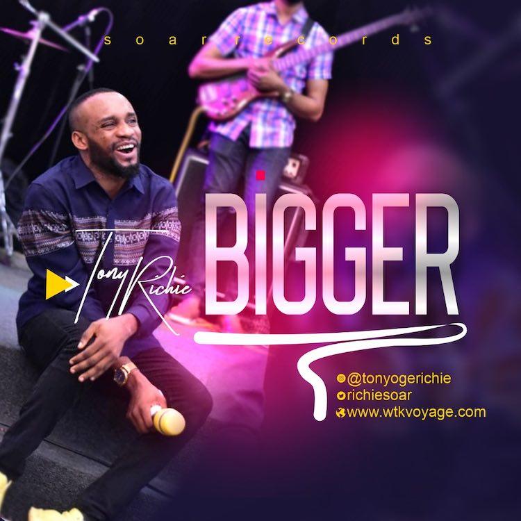 Tony Richie – Bigger