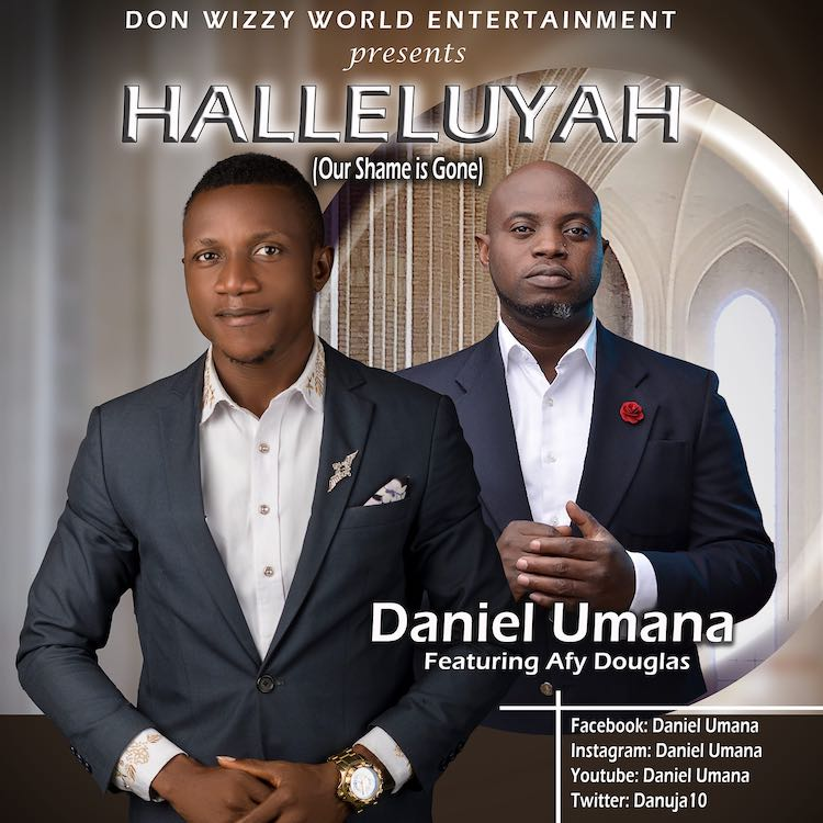 [Music + Lyrics] Daniel Umana - Hallelujah ft. Afy Douglas