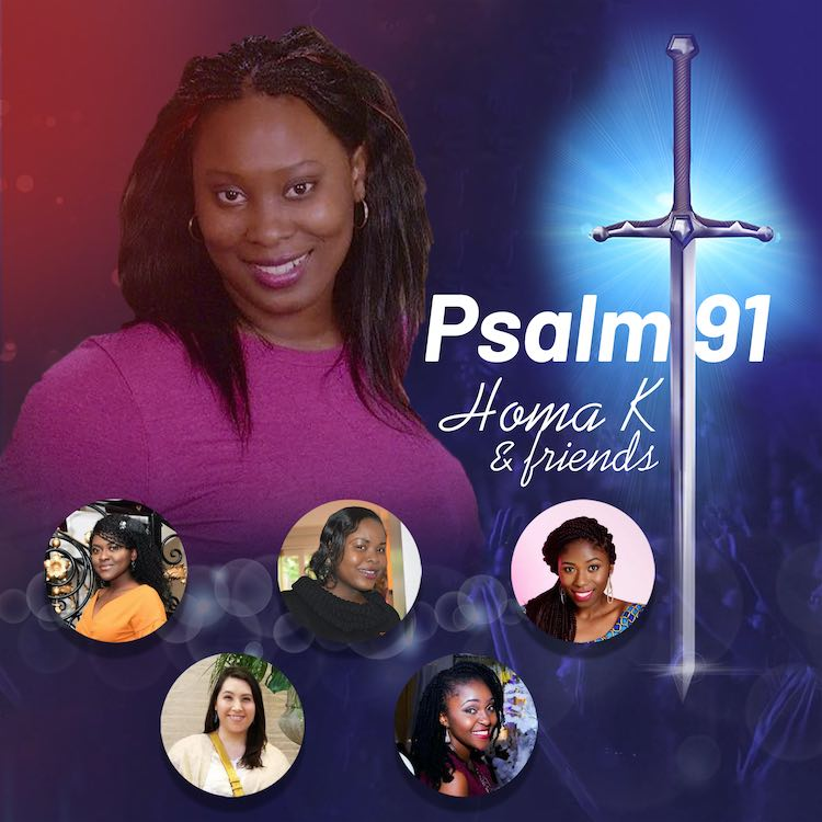 Homa K & Friends - Psalm 91
