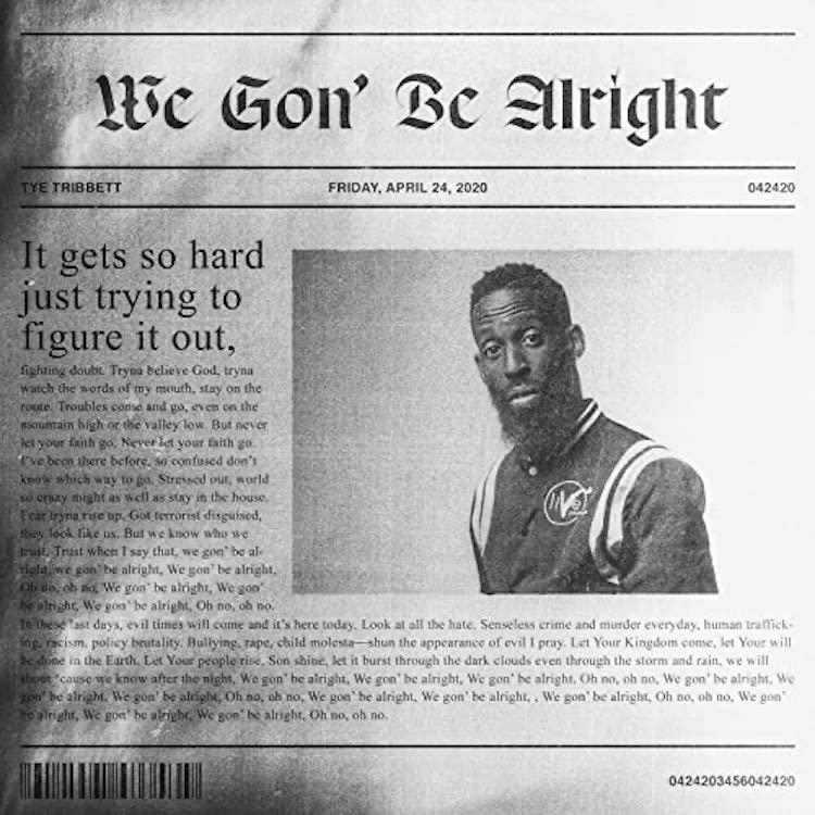 [Music + Lyrics] Tye Tribbett – We Gon' Be Alright