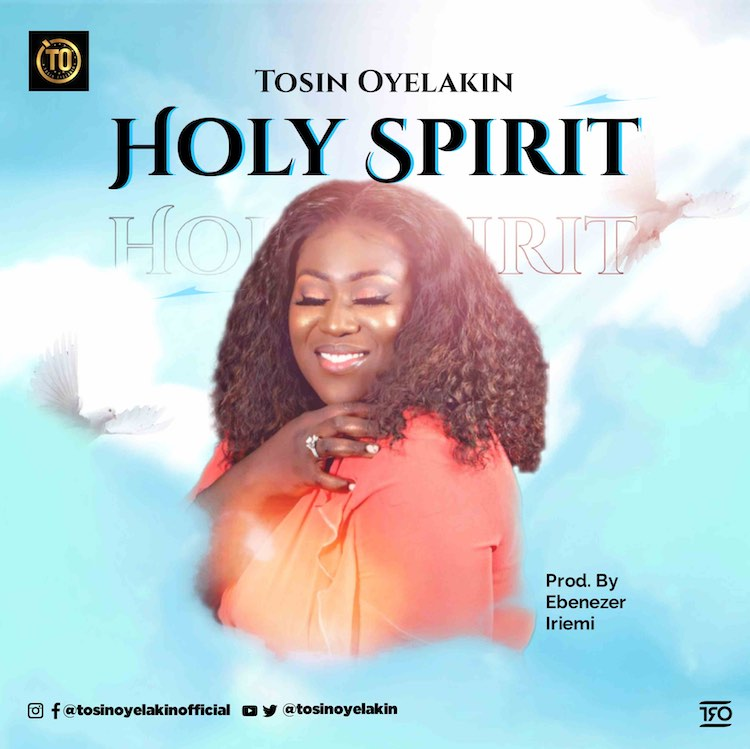 Holy Spirit - Tosin Oyelakin