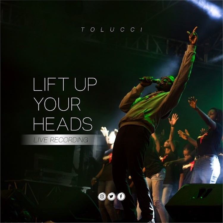 Lift Up Your Head - Tolucci