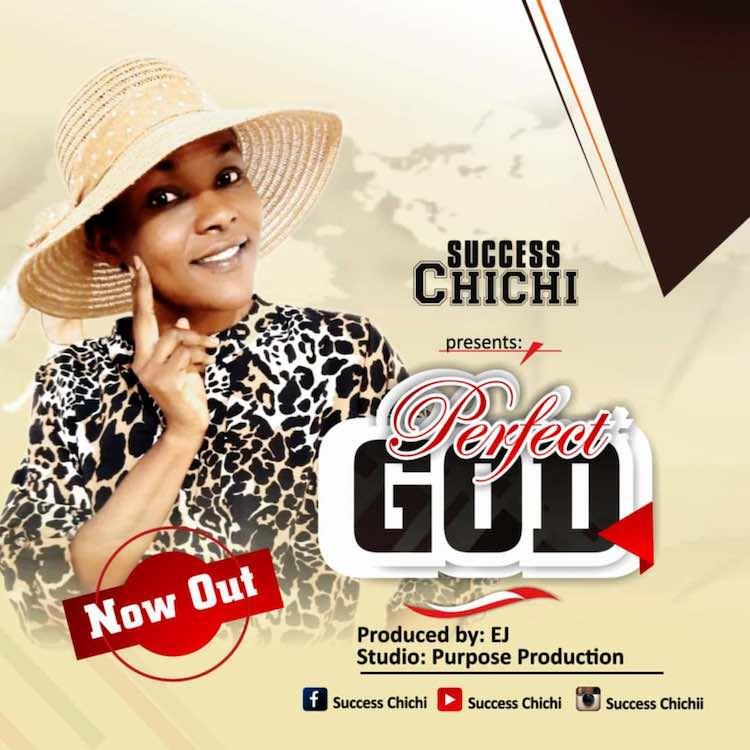 Perfect God - Success Chichi