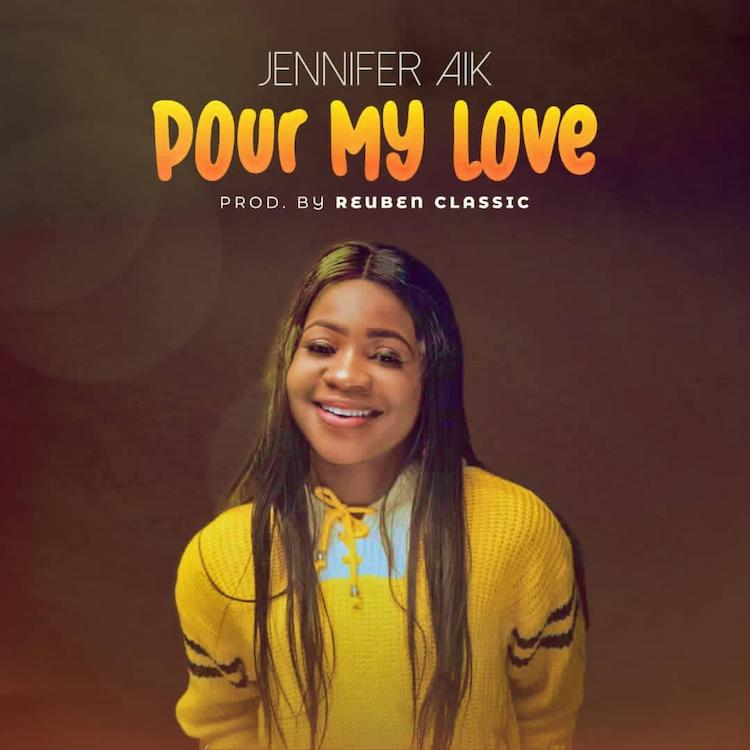 Pour My Love - Jennifer Aik