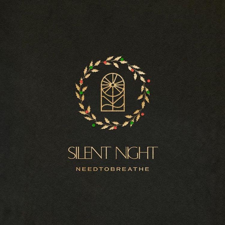 Silent Night - NEEDTOBREATHE