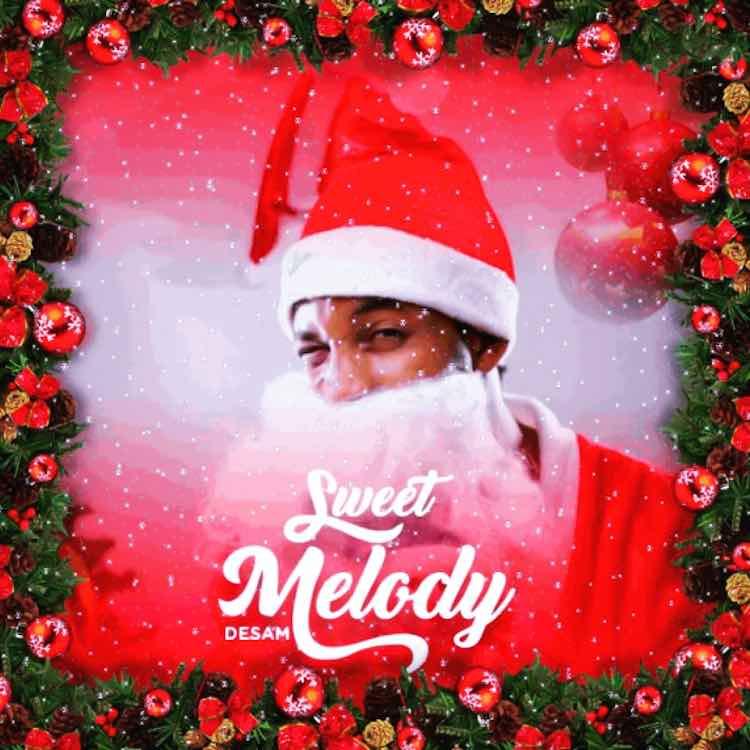 Sweet Melody - Desam