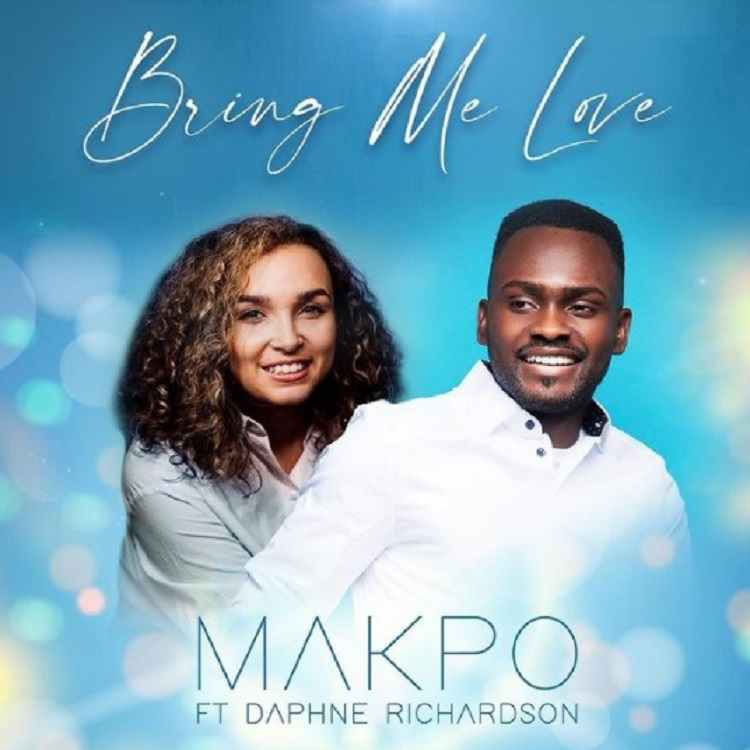 Bring Me Love - Makpo Feat. Daphne Richardson