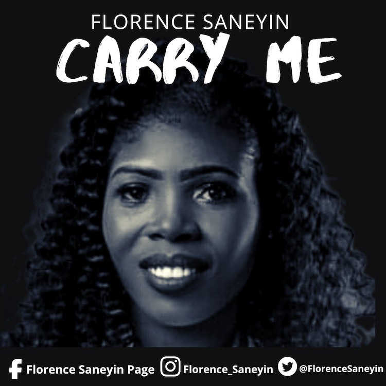 Carry Me - Florence Saneyin