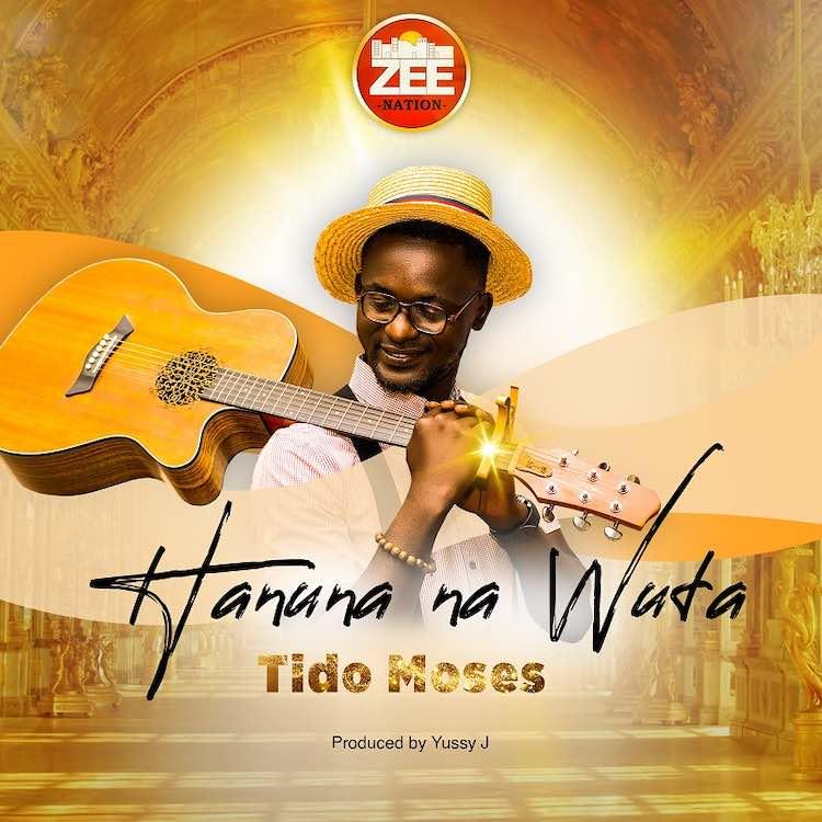 Hanuna Na Wuta - Tido Moses