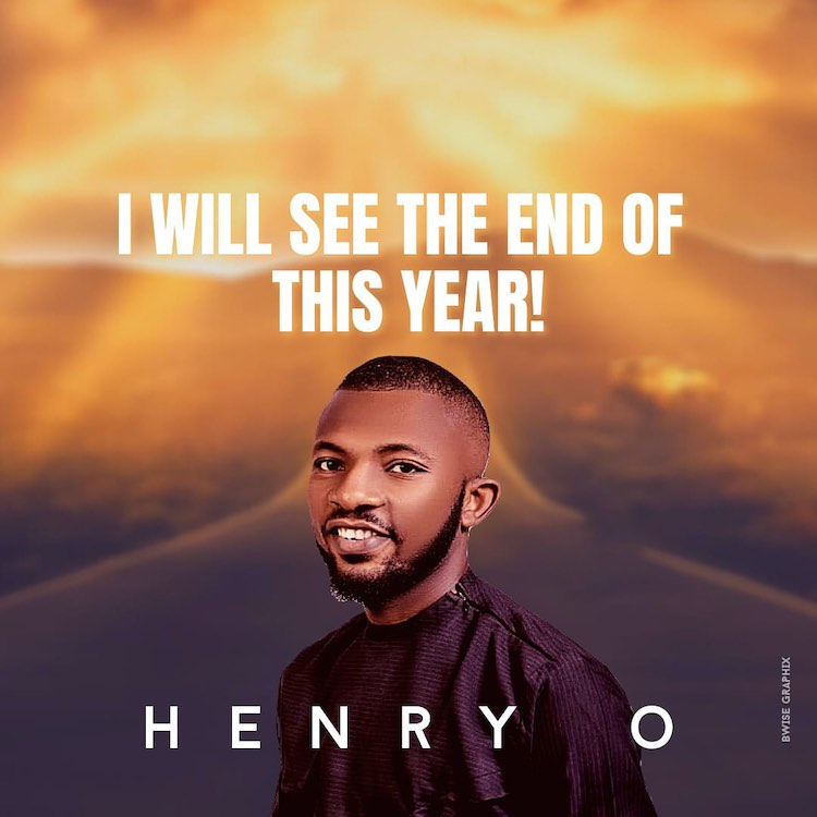 I Will See The End of This Year - Henry O