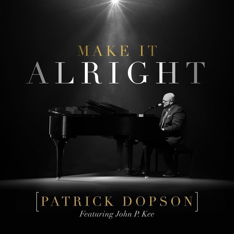 Make It Alright - Patrick Dopson
