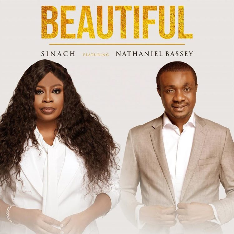 Beautiful - Sinach ft. Nathaniel Bassey